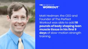Matt hedman, The Perfect Workout