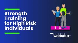 strength training for high risk diseases
