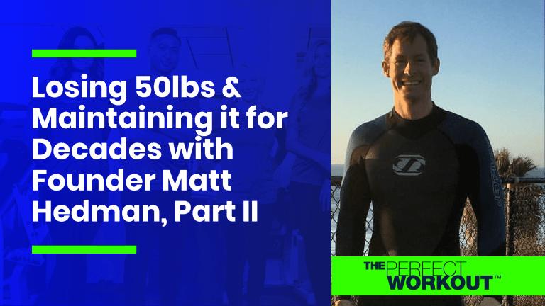 Matt Hedman maintain fat loss