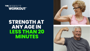 strength at any age 20 minutes
