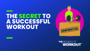 secret successful workout
