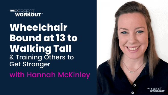 Overcoming the Wheelchair to Walking Tall & Training Others to Get Stronger