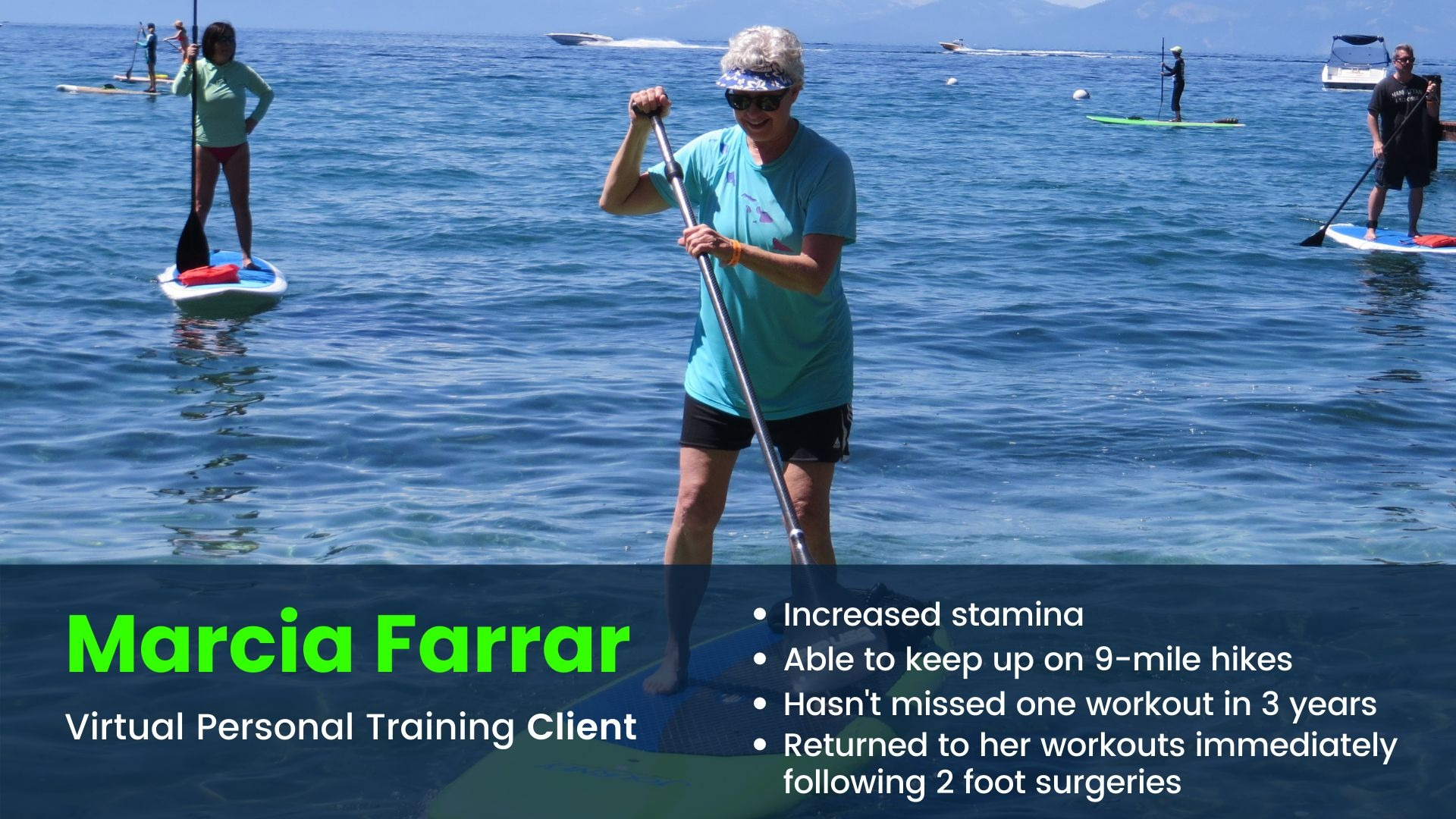Virtual Personal training client increases stamina and enjoys stand up paddling