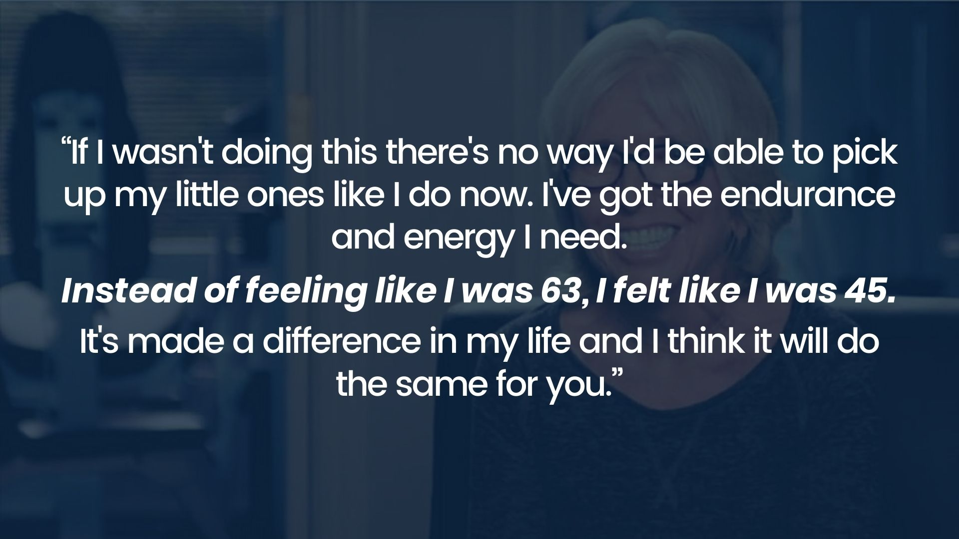 Personal training client says she has the endurance and energy she needs