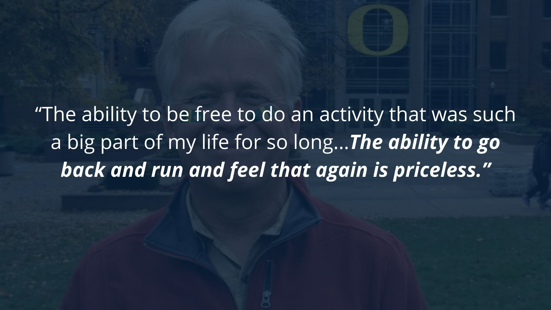 1-on-1 personal training Client says he is free to do an activity that was a big part of his life