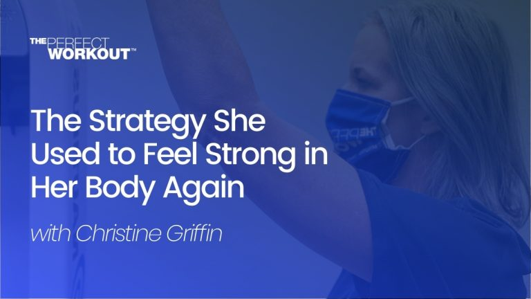 strategy Christine griffin used to feel strong