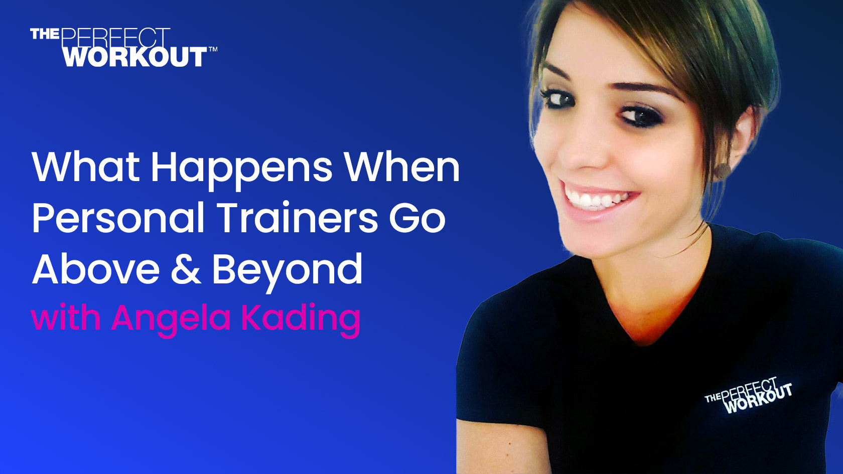 What Happens When Personal Trainers Go Above & Beyond
