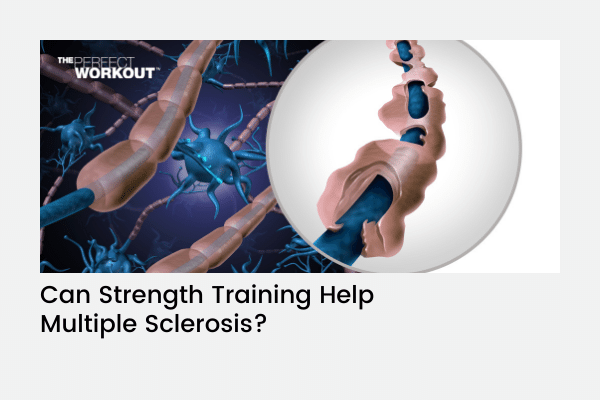 Can Strength Training Help Multiple Sclerosis?