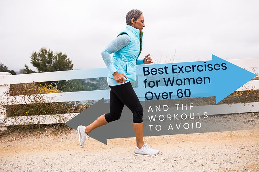 Best Exercises for Women over 60 and The Workouts To Avoid